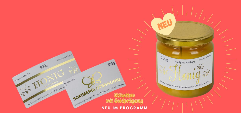 Ganz neu im Programm: Goldgeprägte Etiketten